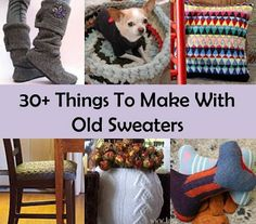 Recipes, Projects & More - 30+ Things To Make With Old Sweaters