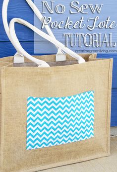 I want to make this adorable burlap and chevron pocket tote bag! You don't even need to use your sewing machine!