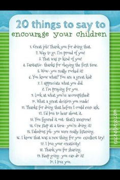 Some great ways to encourage your child!