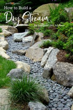 Garden Design A Beautiful Way to Catch Runoff: How to Build a Dry Stream - Garden Therapy - How to build a dry stream — a landscaping design that looks like a decorative garden feature even though it is also a practical solution to garden runoff.