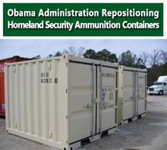 """What is the US federal government preparing for? And why does it feel it needs an army of brainwashed youth, millions of guns, thousands of armored fighting vehicles and literally billions of rounds of ammunition, just to provide relief to the US people during a natural disaster?""  Look for the DHS ammunition containers coming soon to your community. Read more:  http://fromthetrenchesworldreport.com/obama-administration-repositioning-homeland-security-ammunition-containers/33323/#comments"