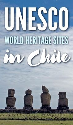 There are six UNESCO World Heritage Sites in Chile. All the sites are cultural sites. The ruins of Rapa Nui are one of the most popular.  Click to see the rest!