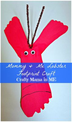 Work together with your child to make a cute Mommy & Me Lobster Footprint craft that will be sure to please your child. Part of the A-Z of Animals Series.