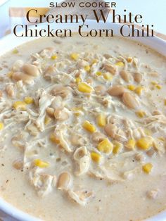Let the slow cooker do all the work for you so you can come home and enjoy a warm bowl of this creamy white chicken corn chili for dinner! Serve with sour cream, shredded cheese, Cream Cheese Chicken Chili, Creamy White Chicken Chili, Crockpot White Chicken Chili, Creamy Chicken Chili Recipe, White Bean Chicken Chili Slow Cooker, White Chilli, Chicken Corn Chowder, Chicken Cooker, Chili Recipes