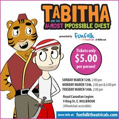 Join Terrence, Griff and the whole crew for 'Tabitha and the Almost Impossible Quest' More info at funfolktheatricals.com  #PeterboroughON Kids And Parenting, Join, Presents, Author, Gifts, Gift