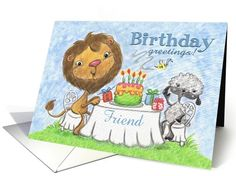 Happy Birthday for Friend -Lion and Lamb -Birthday Party card