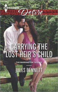 Carrying the Lost Heir's Child (Harlequin Desire\The Barrington Trilogy): Jules Bennett: 9780373733651: Amazon.com: Books
