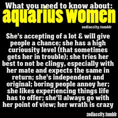 Aquarius... I wish I could give this to people before they meet me. I couldnt make this up if I tried.