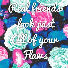 needed to see this quote right now, apparently I was confused about what a true friend is