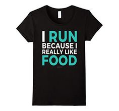 Funny running t-shirts, running quotes - run for food. Gift ideas for runners, whether running marathons, ultra, trails, or is a beginner training for their first 5K or 10K! Can be good for high school and college students for cross country or track too. Fitness gifts to help with the workout, race bib and medal display, or make a runner's gift basket! So whether it's Christmas, birthday, another holiday gift, or just a post-race celebration after a first race, good for women and for men!
