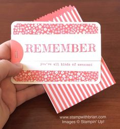2015  Stamp Sets:  Words of Truth  Papers:  2015-2017 In Color Envelope Paper (Watermelon Wonder), 2015-2017 In Color Designer Series Paper Stack, Thick Whisper White, Whisper White, Watermelon Wonder  Inks:  Watermelon Wonder  Accessories:  Mini Treat Bag Thinlits Dies, 1-1/2″ Circle punch, Project Life Corner Rounder, Handheld Stapler, Stampin' Dimensionals