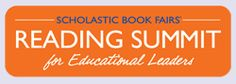 Scholastic Book Fairs Reading Summit for Educational Leaders