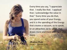 #abrahamhicks #appreciation #attraction