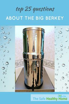 If you're thinking about buying a Big Berkey water filter, you should read this review. It answers 25 common questions that people have about the Big Berkey. Written by a Berkey owner!