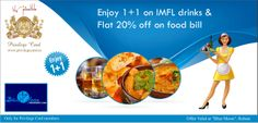 Enjoy 1+1 on IMFL throughout the day & flat 20% off on food bill