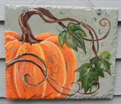 PUMPKIN and VINES   Hand Painted SLATE Plaque  by DancingBrushes, $69.00 Autumn Painting, Paint Party, Painted Signs, Orice, Sunflowers, Canvas Art, Acrylics, Pumpkin, Greeting Cards