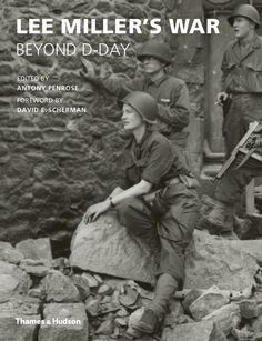 Lee Miller's War: Beyond D-Day: Amazon.de: Antony Penrose, David E. Scherman: Fremdsprachige Bücher                                                                                                                                                     Mehr
