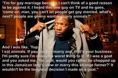 wouldn't be the toughest decision I made as a goat... (Not the way I usually go with that argument, but I like the idea behind it)
