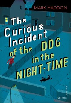 The Curious Incident of the Dog in the Night-time: Vintage Children's Classics…