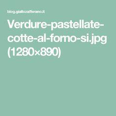 Verdure-pastellate-cotte-al-forno-si.jpg (1280×890)