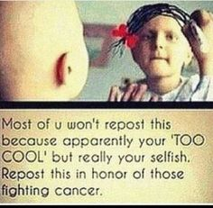 I have a friend who survived brain cancer