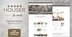 Houser  Hotel and Resort Layers WordPress Theme by PalaBari  About this themeHouser is Layers child theme designed for hotel, resort and hostel websites. This theme also suitable for busines