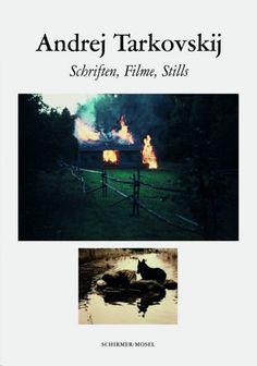 Tarkovskij, Andrej A. Andrej Tarkovskij: Schriften, Filme, Stills. München: Schirmer Mosel, 2012. Print.