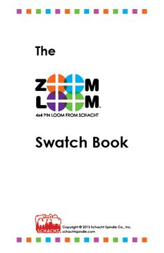 The Zoom Loom Swatch Book (4 inch square pin loom)
