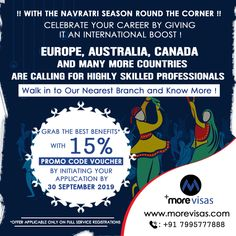 With The #NavratriSeason Round the Corner Celebrate Your Career By Giving It An #International Boost! #Australia, #Canada, Europe And Many More Countries Are Calling For Highly #SkilledProfessionals. Walk-In To Our Nearest Branches And Know More! Grab The Best Benefits* With 15% Promo Code Voucher By Initiating Your Application By 30 September 2019.  #AustraliaImmigration #CanadaImmigration #AustraliaPR #CanadaPR #MigratetoCanada #MigratetoAustralia #WorkinCanada #WorkinAustralia Migrate To Canada, Australia Immigration, Work In Australia, 30 September, Giving, Branches, Countries, Career, Europe