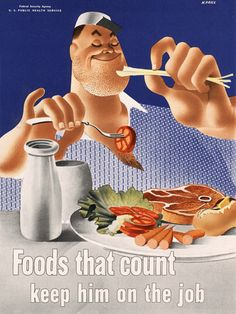 Foods that Count Keep Him on the Job 1942
