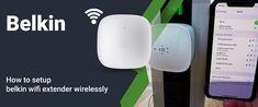Belkin Router Login: How to Setup Belkin WiFi Extender? Dual Band Router, Wifi Extender, Word Of Advice, Wireless Router, Plugs, Smartphone, Corks