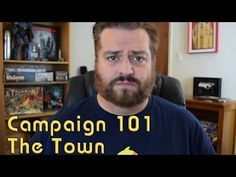 Campaign 101, Your Town. Running the Game #6 - YouTube