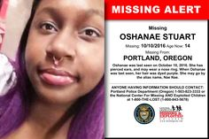 Missing From: , . Missing Date: . Missing Child, Missing Persons, Kids Poster, Looking For Someone, Helping Hands, Have You Seen, Feel Better, Her Hair, Portland