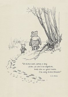 """Favorite Winnie & Piglet quote: """"Piglet sidled up to Pooh from behind."""" he whispered. """"Yes, Piglet?"""" """"Nothing,"""" said Piglet, taking Pooh's hand. """"I just wanted to be sure of you. Milne, Winnie-the-Pooh Winnie The Pooh Drawing, Winnie The Pooh Quotes, Winnie The Pooh Classic, What Day Is It, Illustration, Pooh Bear, Eeyore, Tigger, Disney Quotes"""