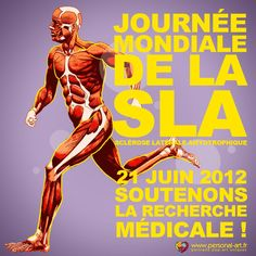 Journée Mondiale de l'ALS. le 21 juin 2012. Un design de www.personal-art.fr