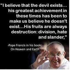 Papst Franziskus über die Existenz des Teufels, Pope Francis about the existence of the devil