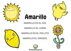 color amarillo Preschool Spanish, Spanish Lessons For Kids, Spanish Teaching Resources, Preschool Literacy, Math Subtraction, Spanish Vocabulary, Baby Learning, Tot School, Activities For Kids