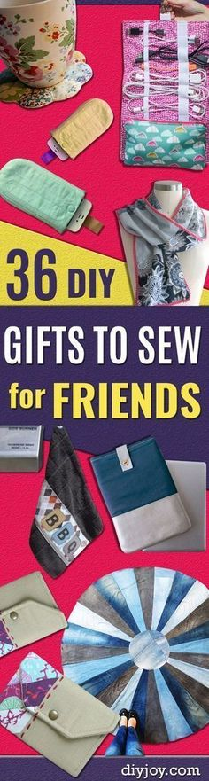 DIY Gifts To Sew For Friends - Quick and Easy Sewing Projects and Free Patterns for Best Gift Ideas and Presents - Creative Step by Step Tutorials for Beginners - Cute Home Decor, Accessories, Kitchen Crafts and DIY Fashion Ideas http://diyjoy.com/diy-gifts-to-sew-for-friends #giftsforfriend #EasyHomeDécor,
