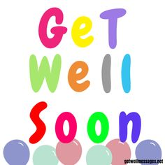 Express your get well soon wishes with a touching picture from our definitive selection of free to use get well images and quotes Get Well Soon Images, Get Well Soon Funny, Get Well Soon Quotes, Well Images, Get Well Messages, Get Well Cards, Quotes For Him, Love Quotes, Prayer For The Day