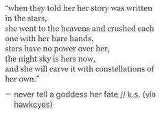 Never tell a goddess her fate