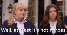And when she reminded us to always look on the bright side. | 14 Times Fat Amy Had All The Answers