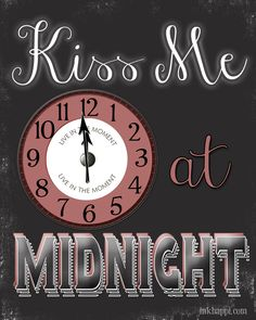 KISS ME at MIDNIGHT! {free printable from inkhappi.com}