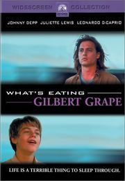 What's Eating Gilbert Grape. My future husband better watch this with me over and over again