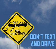 "Tips for the #SafeDriving: - Aakar Driving School​ ""Don't Text And Drive"""