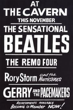 The Beatles At The Cavern Club Poster Event Dated November Poster Code 003 This is a very high quality print of this vintage concert poster by Tony Booth. All our prints come mounted with either. Beatles Poster, Beatles Love, Les Beatles, The Beatles History, Tour Posters, Music Posters, Travel Posters, Club Poster, Gig Poster