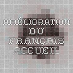Amélioration du français - Accueil