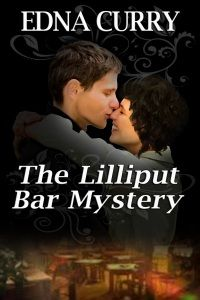 The Lilliput Bar Mystery by Edna Curry, released 2013