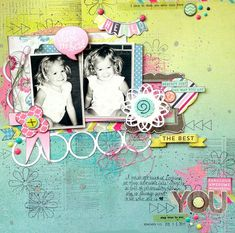 """My Scraps & More DT Project - July Got Talent Challenge - use one collection only, and use at least 6 big embellishments from that collection. My Mind's Eye Cut & Paste """"Adorbs"""" Collection."""