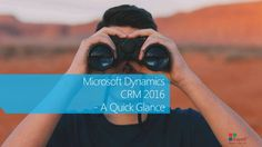 The online and on-premise versions of MS Dynamics CRM 2016 along with other updates got launched in January 2016. To be more precise, MS Dynamics CRM 2016, Dynamics CRM online 2016 update, Dynamics CRM Marketing 2016 update, and MS Social Engagement 2016 are now available for the users.This release includes several new and updated features.