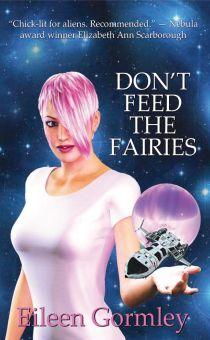 Don't Feed the Fairies